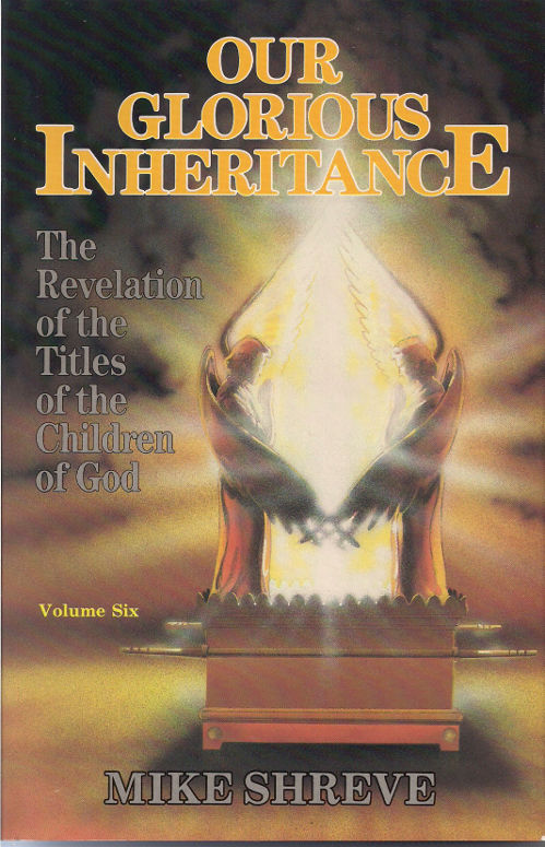 Our Glorious Inheritance Volume 6