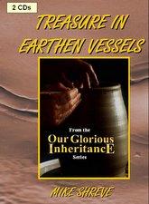 Treasure in Earthen Vessels (2 CDs) $10