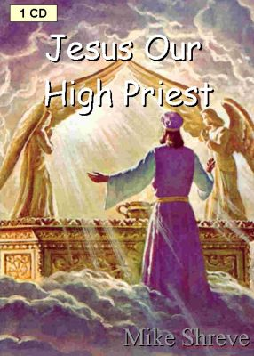 Jesus Our High Priest (1CD) $3