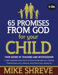 65 Promises from God for Your Child (4 CDs) $20