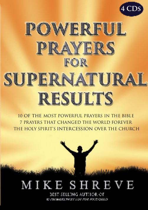 Powerful Prayers for Supernatural Results (4 CDs) $20