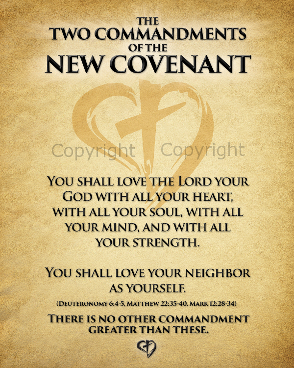 The Two Commandments of the New Covenant (Print Only)